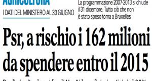 Corsa alla spesa per la Puglia che rischia di perdere ben 162 milioni dei vecchi PSR 2007-2013. Ancora ferma al palo, invece, la nuova programmazione