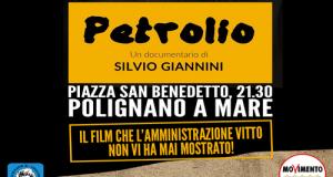Prima patrocinato e poi boicottato dall'Amministrazione Vitto, il documentario Petrolio di Silvio Giannini sarà finalmente proiettato anche a Polignano